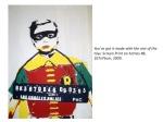 janefontane, jane fontane, young Australian artist, Sydney, newtown paddington, pop art, superhero, art gallery, superman batman robin, captain America, flash, wolverine, spiderman, comic book art, kudos gallery, college of fine arts, COFA, chances we take, screen print, London boys